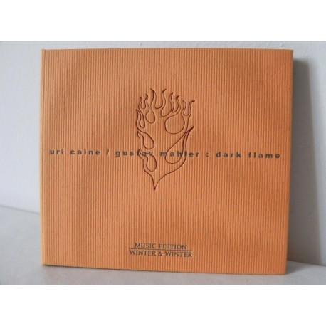 GUSTAV MAHLER URI CAINE : DARK FLAME - CD WINTER & WINTER MUSIC EDITION