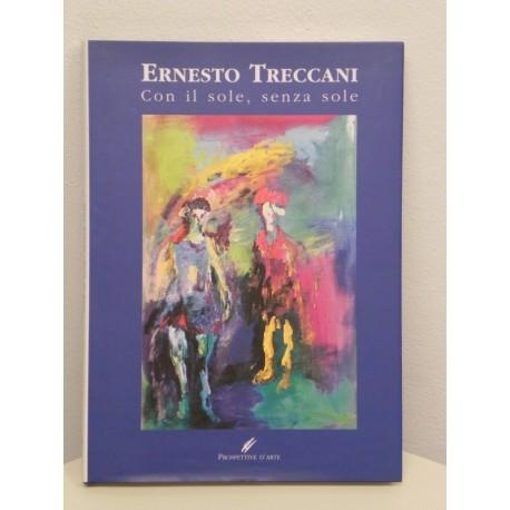 ERNESTO TRECCANI - CON IL SOLE, SENZA SOLE - LIBRO PROSPETTIVE D'ARTE