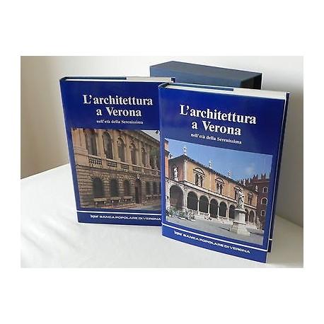 L'ARCHITETTURA A VERONA NELL' ETA' DELLA SERENISSIMA LIBRO 1988 BPV 2 VOLUMI