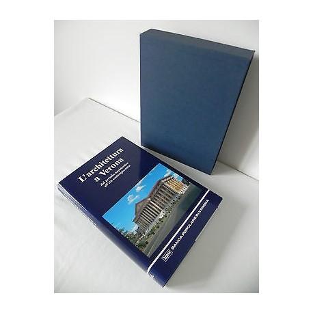 L'ARCHITETTURA A VERONA DAL PERIODO NAPOLEONICO ALL' ETA' CONT. LIBRO 1994 BPV
