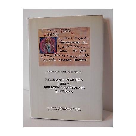 MILLE ANNI DI MUSICA NELLA BIBLIOTECA CAPITOLARE DI VERONA 1985 LIBRO STIMMATINI