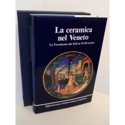 LA CERAMICA NEL VENETO LA TERRAFERMA DAL XIII AL XVIII SECOLO 1990 BPV MONDADORI