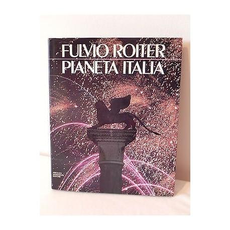 PIANETA ITALIA LIBRO FULVIO ROITER 1987 SIR HAROLD ACTON MONDADORI EDITORE