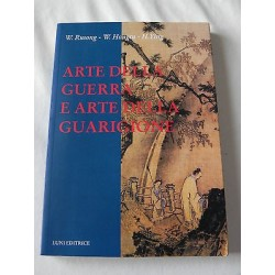ARTE DELLA GUERRA E ARTE DELLA GUARIGIONE LIBRO RUSONG HONGTU YING - LUNI EDIT.