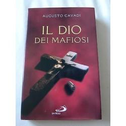 IL DIO DEI MAFIOSI LIBRO AUGUSTO CAVADI AUTOGRAFO AUTORE - EDIZIONI SAN PAOLO