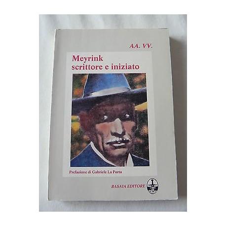 MEYRINK SCRITTORE E INIZIATO LIBRO PRIMA EDIZIONE 1983 BASAIA I LIBRI DEL GRAAL