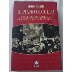 IL PIANO OCCULTO SETTA SEGRETA SS RICERCA RAZZA ARIANA LIBRO H. PRINGLE - LINDAU