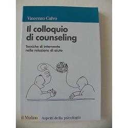 IL COLLOQUIO DI COUNSELING TECNICHE DI INTERVENTO NELLA RELAZIONE DI AIUTO LIBRO