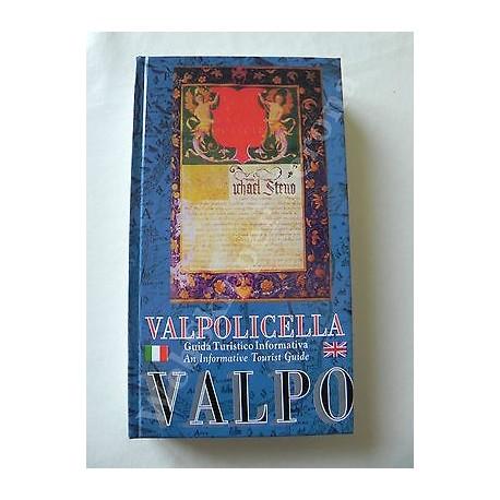 VALPOLICELLA GUIDA TURISTICO INFORMATIVA LIBRO 2009 III EDIZ. RILEGATO ITA/ENG