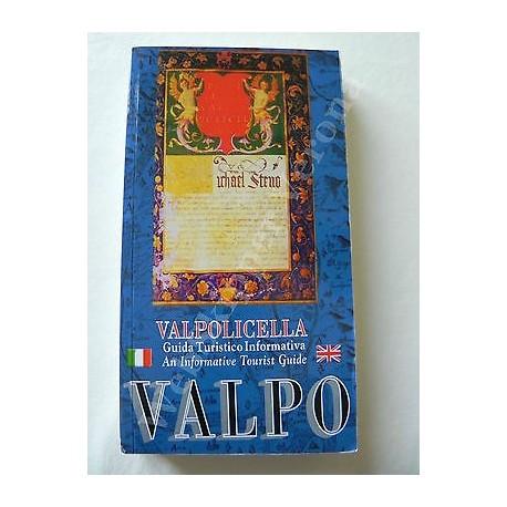 VALPOLICELLA GUIDA TURISTICO INFORMATIVA LIBRO 2009 III EDIZ. BROSSURA ITA/ENG