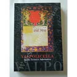 VALPOLICELLA GUIDA TURISTICO INFORMATIVA LIBRO 2004 QUINTARELLI SECONDA EDIZIONE