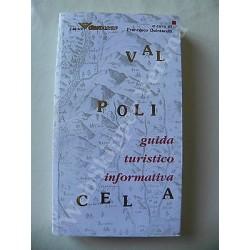 VALPOLICELLA GUIDA TURISTICO INFORMATIVA LIBRO 2001 QUINTARELLI PRIMA EDIZIONE