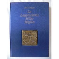 LE LEGGENDARIE MILLE MIGLIA LIBRO ALBERTO REDAELLI - EDIZIONI LANDONI 1986