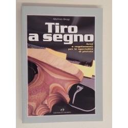LIBRO TIRO A SEGNO ARMI E REGOLAMENTI PER LE SPECIALITA' DI PISTOLA MATTEO BROGI